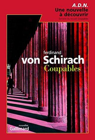 A.D.N. - Une affaire criminelle du recueil Coupables  by  Ferdinand von Schirach
