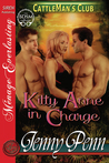Kitty Anne in Charge (Cattleman's Club, #6)