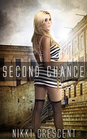 Second Chance Nikki Crescent