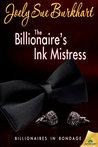 The Billionaire's Ink Mistress (Billionaires in Bondage, #2)