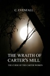 The Wraith of Carter's Mill