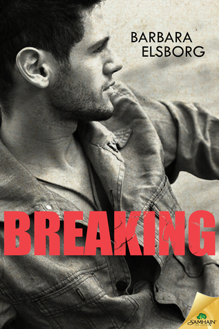Breaking (Fall or Break, #2)