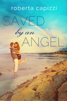 Saved By An Angel (Angel, #2)