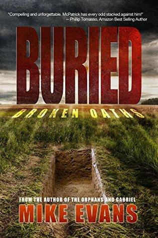 Buried: Broken Oaths Mike        Evans