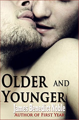 Older and Younger: First Time Older Younger Gay Bundle James Benedict Noble