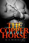 The Copper Horse: Pride (The Copper Horse #2)