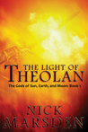 The Light of Theolan (Gods of Sun, Earth, and Moon Trilogy #1)