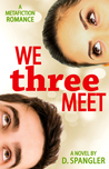 We Three Meet