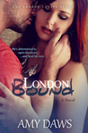 London Bound (London Lovers Series, #3)