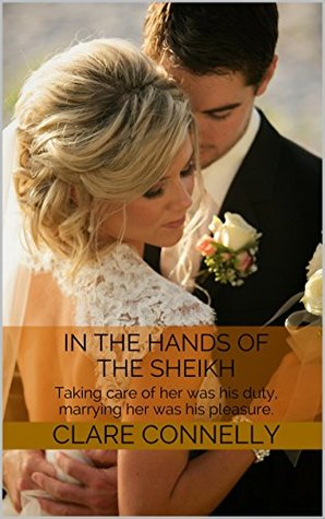 In the Hands of the Sheikh by Clare Connelly