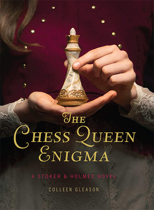 The Chess Queen Enigma (Stoker & Holmes, #3)