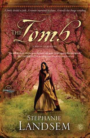 The Tomb: A Novel of Martha (The Living Water)