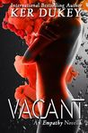 Vacant (Empathy, #2.5)