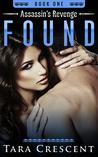 Found (Assassin's Revenge Book 1)