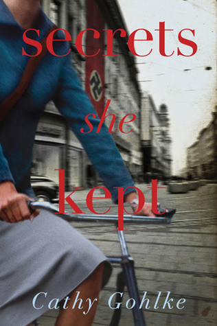 Secrets She Kept by Cathy Gohlke