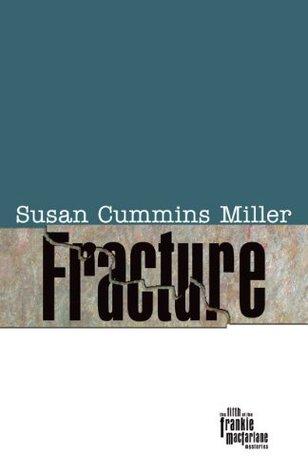 Fracture Susan Cummins Miller