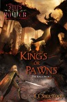 Kings or Pawns (Steps of Power, #1; The Kings, #1)