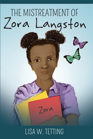 The Mistreatment of Zora Langston by Lisa W. Tetting
