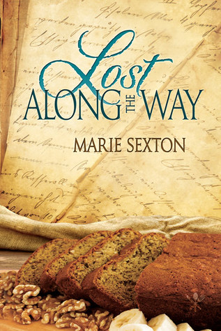 Recent Release Review: Lost Along the Way (Tales of the Curious Cookbook) by Marie Sexton