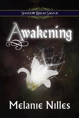 Awakening by Melanie Nilles