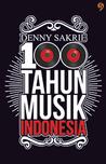 100 Tahun Musik Indonesia