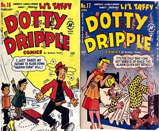 Dotty Dripple. Issues 2 and 3. Americas laugh a second famlily featuring Lil Taffy. Golden Age Comedy Digital Comics  by  Golden age Comedy Comics