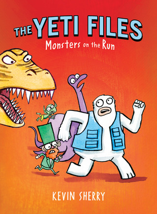 Monsters on the Run (The Yeti Files #2)