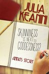 Skinniness is Next to Goddessness? Anna's Story (Skinniness is Next to Goddessness?, #2)