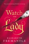 Watch the Lady
