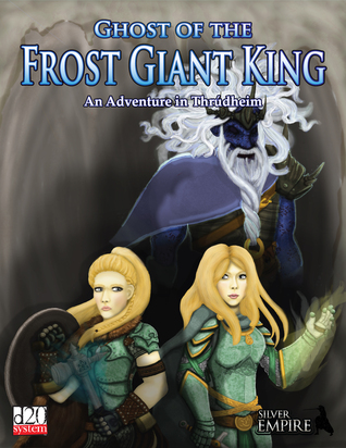 Ghost of the Frost Giant King by Morgon Newquist