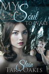 Stain (My Soul to Wake, #1)