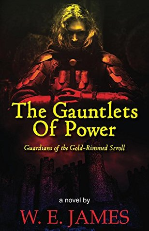 The Gauntlets Of Power W James