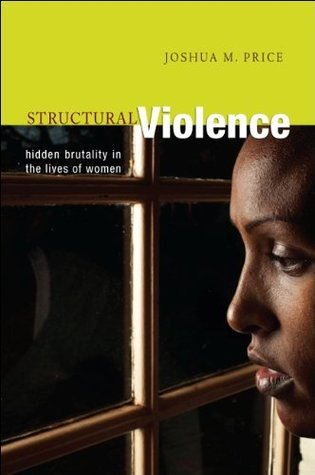 Structural Violence  by  Joshua Price