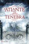 L'atlante di tenebra (I libri dell'inizio, #3)