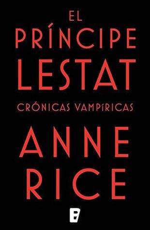 http://libros-fantasia-magica.blogspot.com.ar/2015/06/anne-rice-el-principe-lestat.html