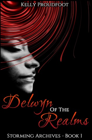 Delwyn of the Realms by Kelly Proudfoot