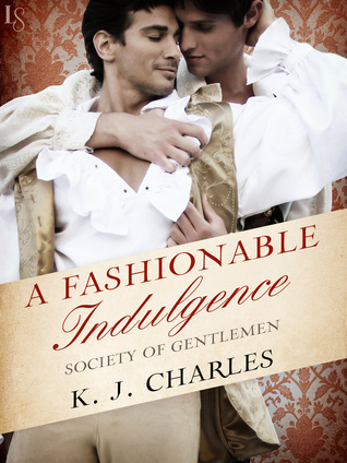 A Fashionable Indulgence (A Society of Gentlemen, #1)