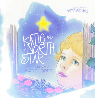 Katie and the North Star by Katie Lopez
