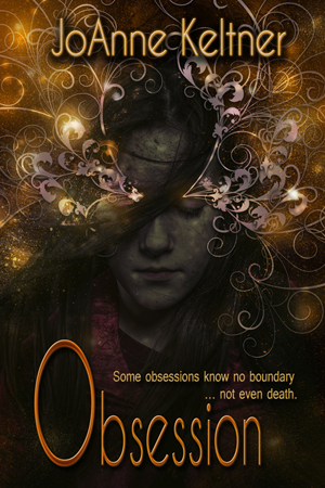 Obsession by JoAnne Keltner