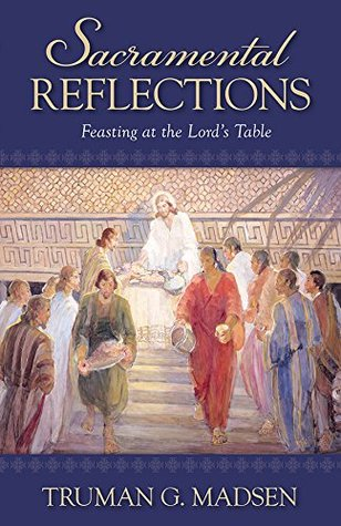 Sacramental Reflections