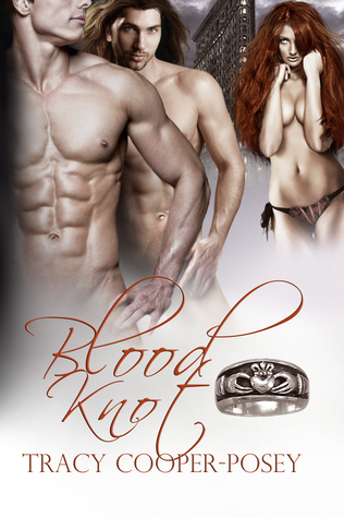 Blood Knot: A Vampire Menage Urban Fantasy Romance Tracy Cooper-Posey
