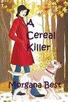 A Cereal Killer (A Sibyl Potts Cozy Mystery, Book 1)