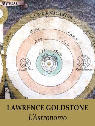 LAstronomo  by  Lawrence Goldstone
