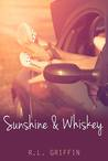 Sunshine & Whiskey (Drinking, part 1)