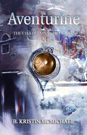 Aventurine (Chalcedony Chronicles #3)