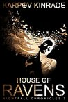 House of Ravens (The Nightfall Chronicles, #2)