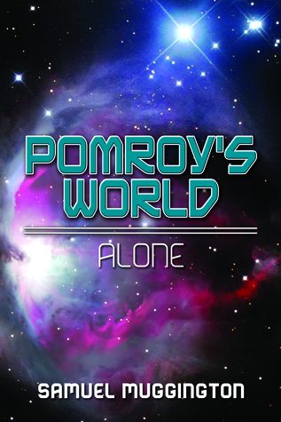 Pomroy's World by Samuel Muggington