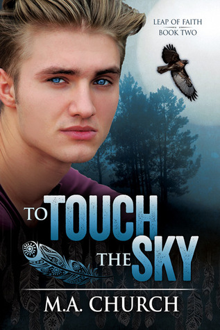 To Touch the Sky (Leap of Faith #2)