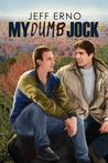 My Dumb Jock (Dumb Jock, #6)