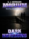 Morium:Dark Horizons (Morium Trilogy #2)